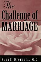 The Challenge of Marriage
