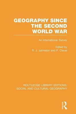 Geography Since Second World War  by  Ron Johnston