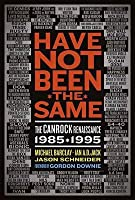 Have Not Been the Same: The Canrock Renaissance 1985?1995