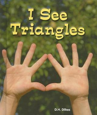 I See Triangles  by  D.H. Dilkes