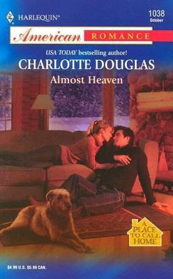 Almost Heaven  by  Charlotte Douglas