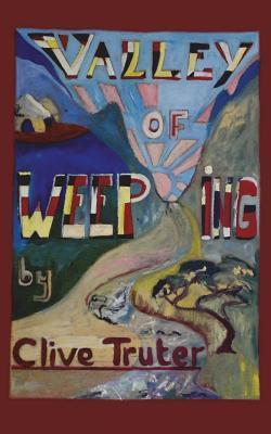 Valley of Weeping Clive Truter