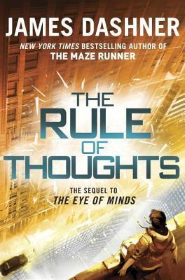 Rule of Thoughts (Mortality Doctrine, Book Two) James Dashner