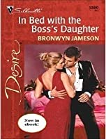 In Bed with the Boss's Daughter (Desire, 1380)