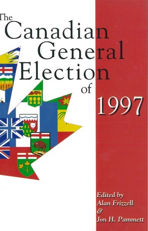 Canadian General Election of 1997 Alan Frizzell