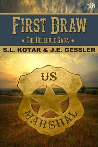 First Draw {Hellhole Series, book 1}  by  S.L. Kotar