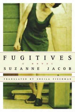 Fugitives  by  Suzanne Jacob