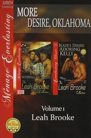 More Desire, Oklahoma, Volume 1 Leah Brooke