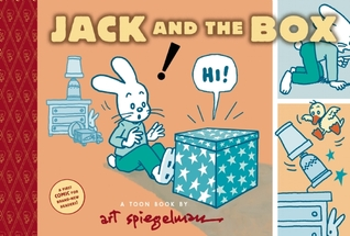 Jack and the Box: TOON Level 1  by  Art Spiegelman