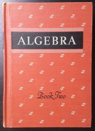 Algebra - Book Two  by  A.M. Welchons