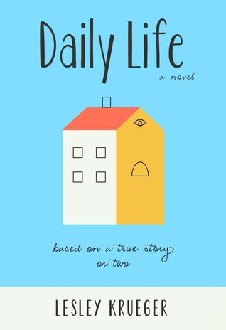 Daily Life  by  Lesley Krueger