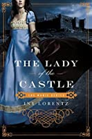 The Lady of the Castle (The Marie Series Book 2)