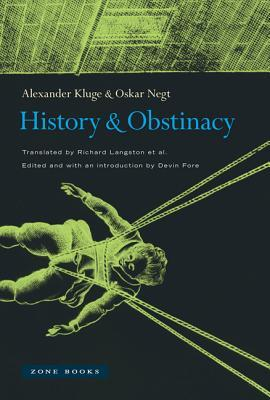 History and Obstinacy  by  Alexander Kluge