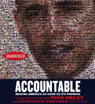 Accountable: Making America As Good As Its Promise Tavis Smiley