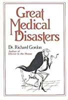Great Medical Disasters