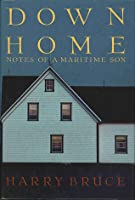 Down Home : Notes Of A Maritime Son