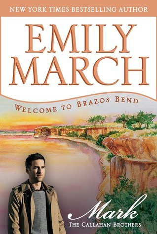 Mark - The Callahan Brothers (Brazos Bend, #3)  by  Emily March