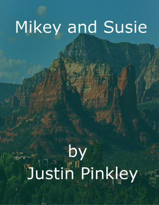 Mikey and Susie Justin Pinkley