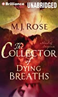 Collector of Dying Breaths, The: A Novel of Suspense