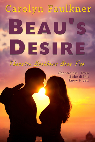 Beaus Desire  by  Carolyn Faulkner