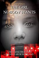 The Girl Nobody Wants