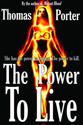 The Power to Live Thomas Porter