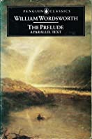The Prelude: A Parallel Text