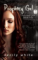 Prophecy Girl (Angel Academy #1)