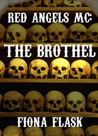 Red Angels MC: The Brothel, Part I  by  Fiona Flask