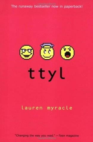Ttyl (Internet Girls #1) Lauren Myracle