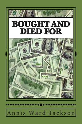 Bought and Died For: Ellis Crawford Murder Mysteries (Volume 2)  by  Annis Ward Jackson