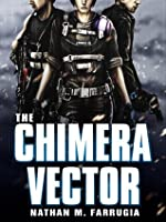 The Chimera Vector (Fifth Column)