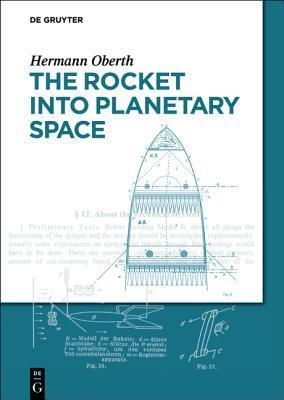 The Rocket Into Planetary Space  by  Hermann Oberth