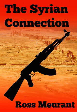 The Syrian Connection  by  ROSS MEURANT