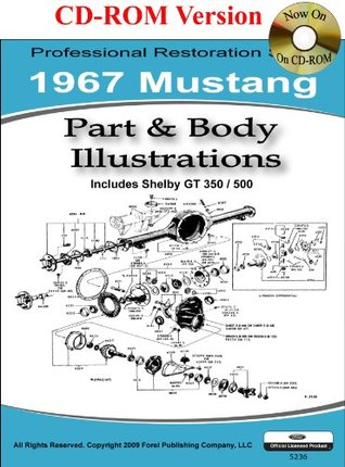 1967 Mustang Part and Body Illustrations Ford Motor Company