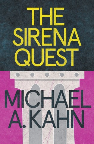 The Sirena Quest Michael A. Kahn