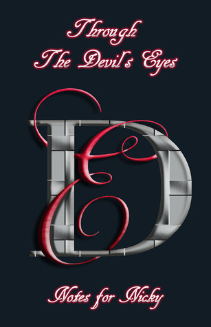 Through The Devils Eyes - Notes for Nicky (The Devils Eyes, #5.5) Jennifer Loren