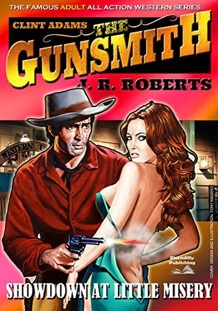 The Devils Spark (The Gunsmith, #262)  by  J.R. Roberts