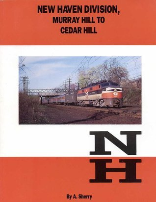 New Haven Division, Murray Hill To Cedar Hill Allan Sherry