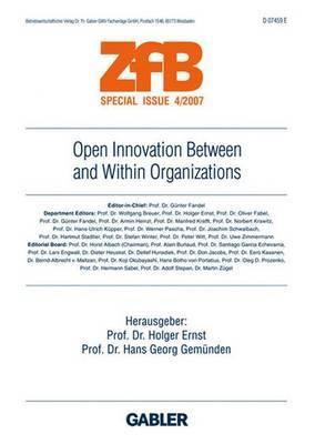 Open Innovation Between and Within Organizations Holger Ernst