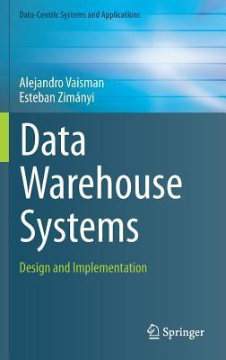 Data Warehouse Systems: Design and Implementation by