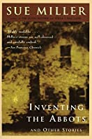 Inventing the Abbots and Other Stories