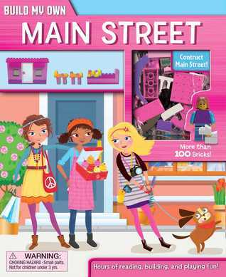 Build My Own Main Street: Build My Own Books with Building Bricks Gina Shaw