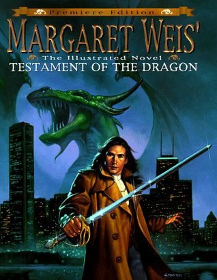 Margaret Weis Testament of the Dragon: An Illustrated Novel Margaret Weis