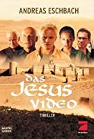 Das Jesus Video. Filmbuch