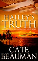 Hailey's Truth (The Bodyguards Of L.A. County, #3)