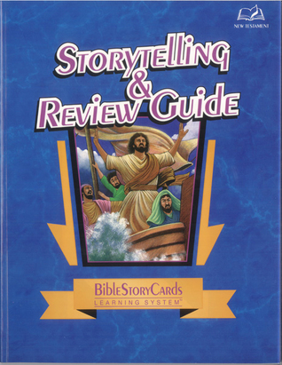 BibleStoryCards StoryTelling & Review Guide: NT  by  Gary Swyers