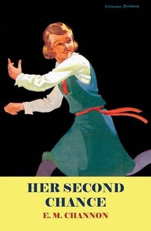 Her Second Chance  by  E.M. Channon