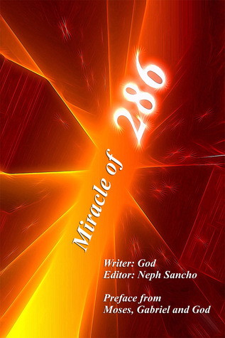 Miracle of 286  by  Neph Sancho