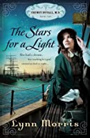 The Stars for a Light (Cheney Duvall, M.D., #1)